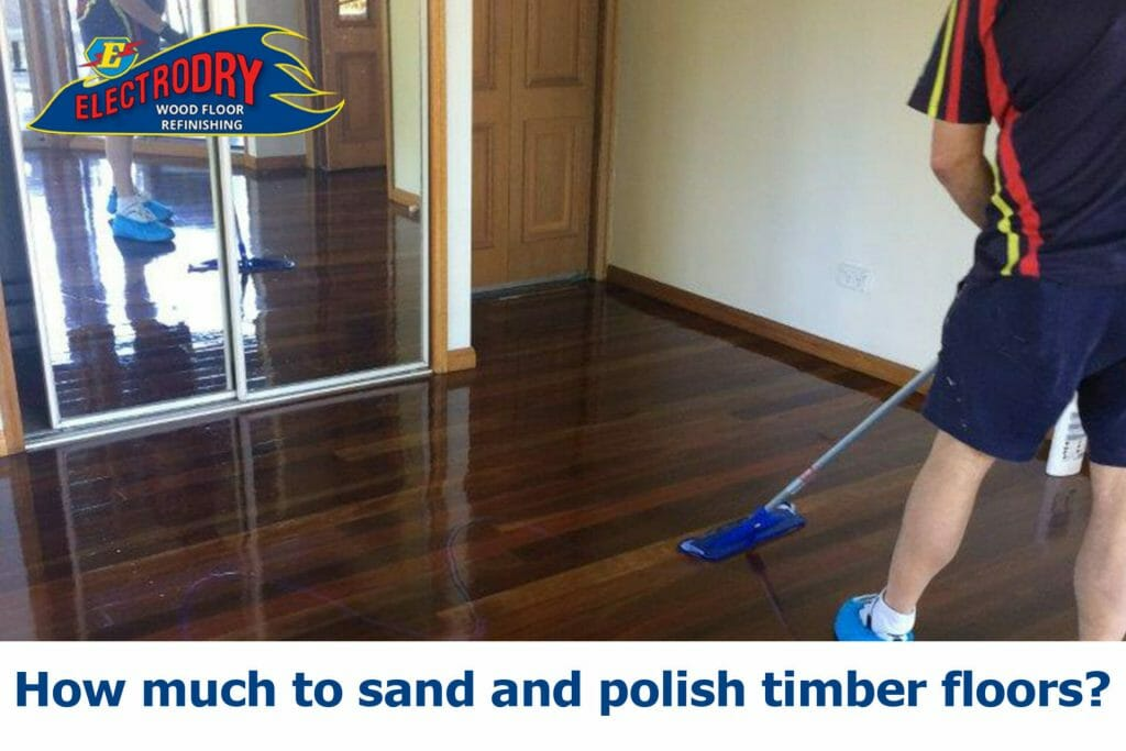 How much to sand and polish timber floors?